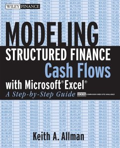 Modeling Structured Finance Cash Flows with Microsoft Excel - Allman, Keith A.