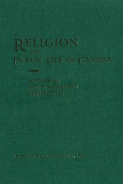 Religion and Public Life in Canada: Historical and Comparative Perspectives