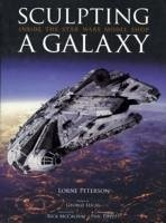 Sculpting a Galaxy: Inside the Star Wars Model ...