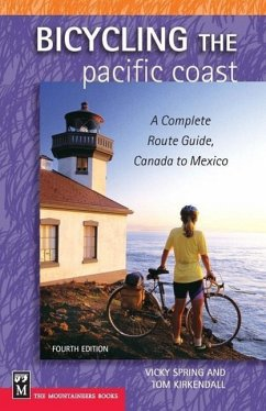 Bicycling the Pacific Coast: A Complete Route Guide, Canada to Mexico - Spring, Vicky