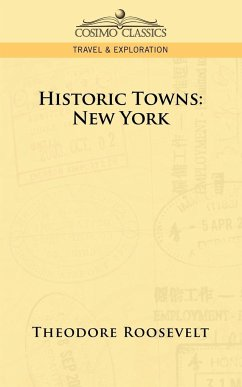 Historic Towns - Roosevelt, Theodore Iv