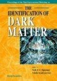 Identification of Dark Matter, the - Proceedings of the Third International Workshop