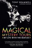 Magical Mystery Tours: My Life with the Beatles