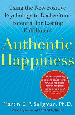 Authentic Happiness - Seligman, Martin E. P.