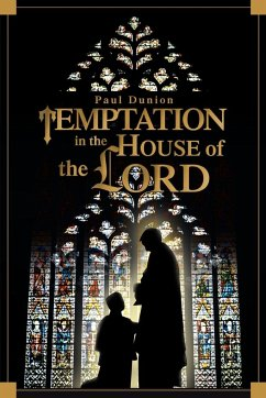 Temptation in the House of the Lord