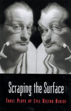 Scraping the Surface & Objects in the Mirror Are Stranger Than They Appear - Albert, Lyle Victor