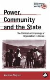 Power, Community and the State