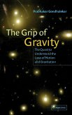 The Grip of Gravity