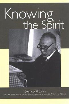 Knowing the Spirit - Elahi, Ostad