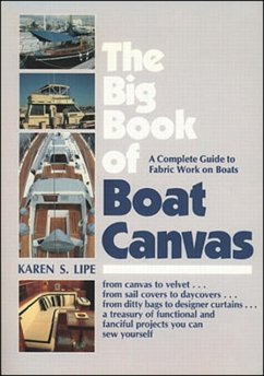 The Big Book of Boat Canvas: A Complete Guide t...