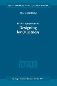 IUTAM Symposium on Designing for Quietness - Munjal, M.L. (Hrsg.)