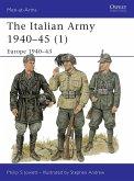 The Italian Army 1940 45 (1): Europe 1940 43