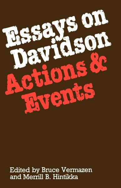donald davidson essays on actions and events Here is the philosopher donald davidson talking about what we do (or  222 ' mental events', in davidson's essays on actions and events.