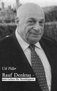 Rauf Denktas - Sein Leben für Nordzypern