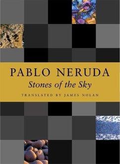 Stones of the Sky - Neruda, Pablo