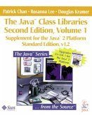 The Java¿ Class Libraries, Volume 1: Supplement for the Java¿ 2 Platform, Standard Edition, V1.2