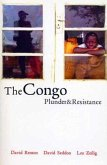 The Congo: Plunder and Resistance