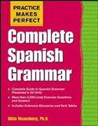 Practice Makes Perfect: Complete Spanish Grammar - Nissenberg, Gilda