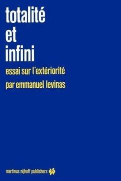 Totalité et infini - Lévinas, Emmanuel