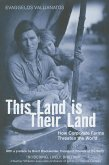 This Land Is Their Land: How Corporate Farms Threaten the World