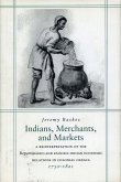 Indians, Merchants, and Markets: A Reinterpretation of the Repartimiento and Spanish-Indian Economic Relations in Colonial Oaxaca, 1750-1821