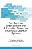 Decoherence, Entanglement and Information Protection in Complex Quantum Systems
