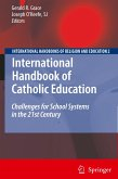 International Handbook of Catholic Education 2 Bde.
