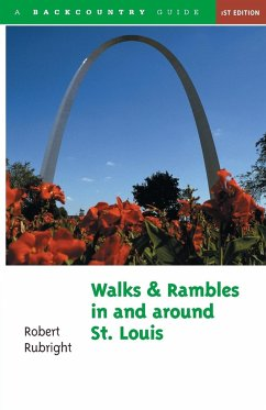 Walks and Rambles in and Around St. Louis - Rubright, Robert