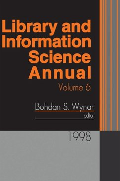 Library and Information Science Annual: 1998 Volume 6 - Wynar