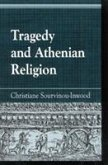 Tragedy and Athenian Religion