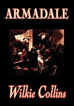 Armadale by Wilkie Collins, Fiction, Classics, Suspense - Collins, Wilkie
