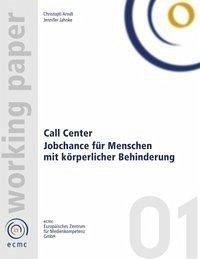 Call Center. Jobchance für Menschen mit Behinderung
