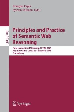 Principles and Practice of Semantic Web Reasoning - Fages, Francois / Soliman, Sylvain (eds.)
