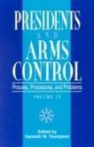 Presidents and Arms Control: Process, Procedures, and Problems