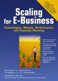 Scaling for E-Business: Technologies, Models, Performance, and Capacity Planning