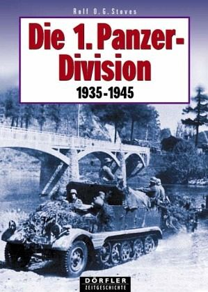 Die 1. Panzerdivision 1935-1945 - Stoves, Rolf