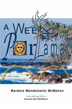 A Week in Porlamar, Margarita Island, Venezuela