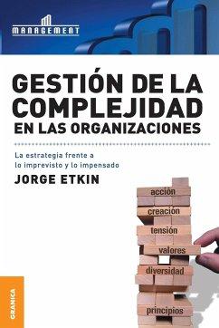 Gestion de La Complejidad En Las Organizaciones - Etkin, Jorge