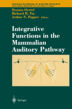 Integrative Functions in the Mammalian Auditory Pathway - Oertel, Donata / Fay, Richard R. / Popper, Arthur N. (eds.)