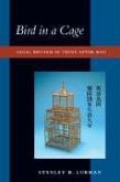 Bird in a Cage: Legal Reform in China After Mao
