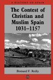 The Contest of Christian and Muslim Spain
