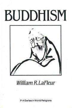 Buddhism: A Cultural Perspective - La Fleur, William R.