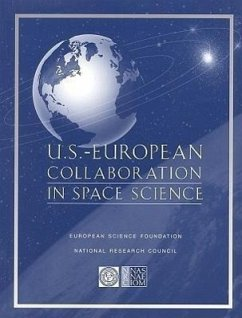 U.S.-European Collaboration in Space Science - Committee on International Space Program European Space Science Committee Commission on Physical Sciences Mathemat