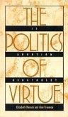 The Politics of Virtue