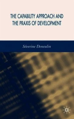 The Capability Approach and the Praxis of Development - Deneulin, S.