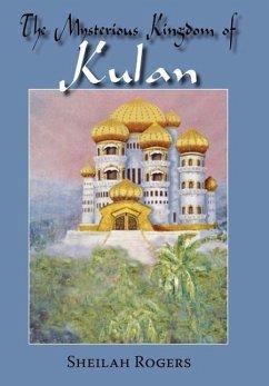 The Mysterious Kingdom of Kulan