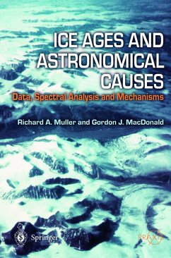 Ice Ages and Astronomical Causes - Muller, Richard A.; MacDonald, Gordon J.