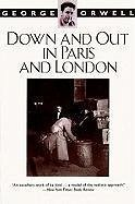 Down and Out in Paris and London - Orwell, George