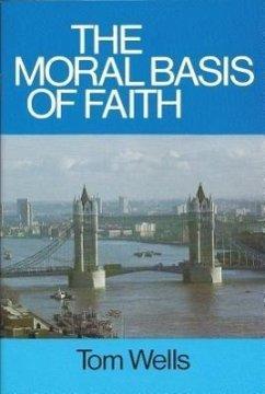 Moral Basis of Faith