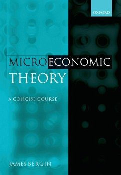 Microeconomic Theory: A Concise Course - Bergin, James
